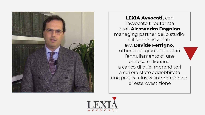 caso esterovestizione, Alessandro Dagnino, Lexia Avvocati, Tax