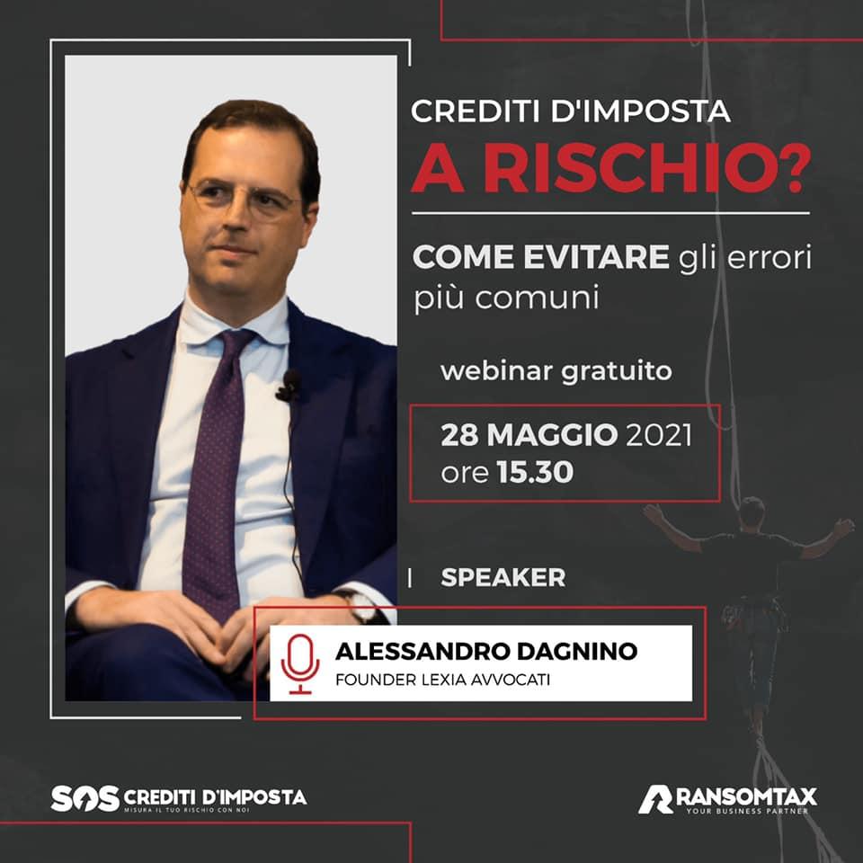 """""""Crediti d'imposta a rischio? Come evitare gli errori più comuni"""", il prof. avv. Alessandro Dagnino"""
